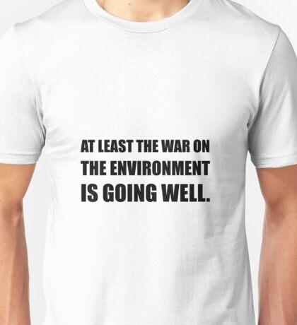 War On Environment Unisex T-Shirt