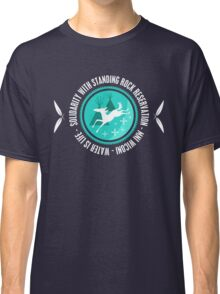 Solidarity With Standing Rock Shirt Classic T-Shirt