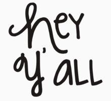 Hey Y'all by Carolina Swagger