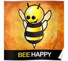 """BEE Happy"" POOTERBELLY Poster"