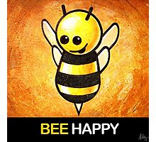 """BEE Happy"" POOTERBELLY Photographic Print"