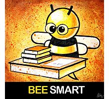 """BEE Smart"" POOTERBELLY Photographic Print"
