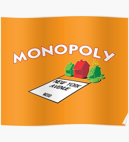 MONOPOLY - NEW YORK AVENUE ON FIRE Poster