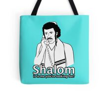Shalom, Is It Me You're Looking For? Tote Bag