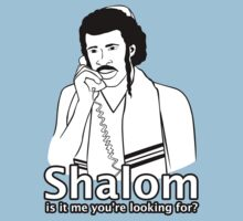 Shalom, Is It Me You're Looking For? Kids Clothes