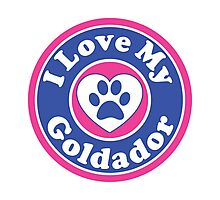 I LOVE MY GOLDADOR DOG HEART I LOVE MY DOG PET PETS PUPPY STICKER STICKERS DECAL DECALS Photographic Print