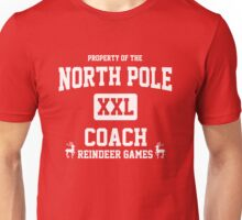 Property of the North Pole - Coach - Reindeer Games Unisex T-Shirt