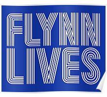 FLYNN LIVES - TRON MOVIE Poster