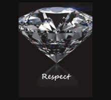 Diamond Shine & Respect by DMClothing