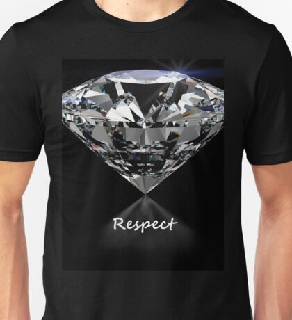 Diamond Shine & Respect Unisex T-Shirt