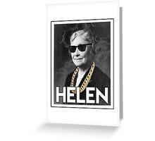 OG Helen  Greeting Card