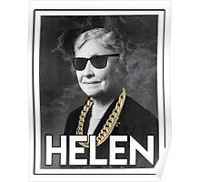 OG Helen  Poster