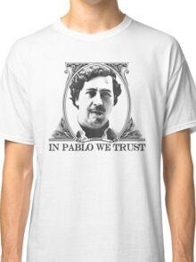 In Pablo we trust Classic T-Shirt