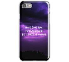 be a force of nature - cristina iPhone Case/Skin