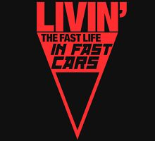 Livin' the fast life in fast cars (1) Unisex T-Shirt