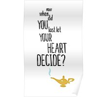 Now When Did You Last Let Your Heart Decide? Poster