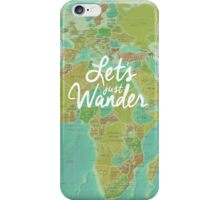 Let's Just Wander iPhone Case/Skin