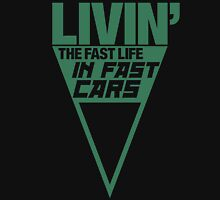 Livin' the fast life in fast cars (4) Unisex T-Shirt