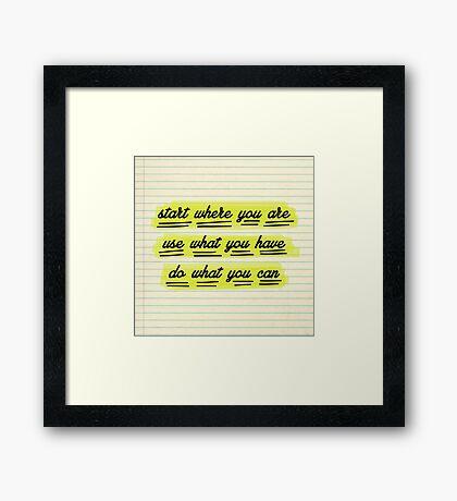 Start Where You Are Framed Print