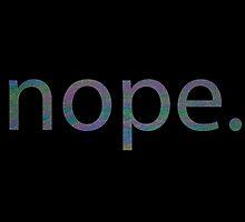 nope. by kaelynnmara