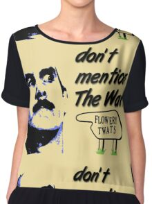Don't mention The War! Chiffon Top