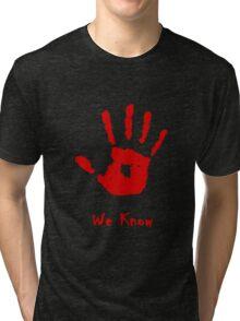 Dark Brotherhood Knows...You've been Bad! Tri-blend T-Shirt