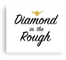 Diamond in the Rough Canvas Print