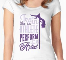 Train like an athlete - perform like an artist Women's Fitted Scoop T-Shirt