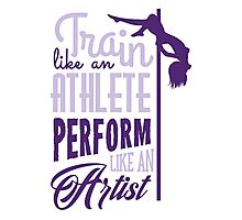 Train like an athlete - perform like an artist Photographic Print