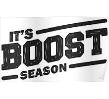 It's boost season Poster