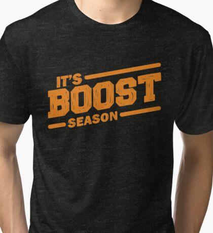 It's boost season Tri-blend T-Shirt