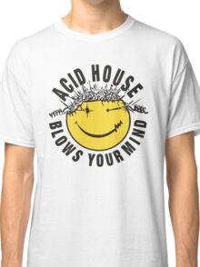 Acid House Blows Your Mind Classic T-Shirt