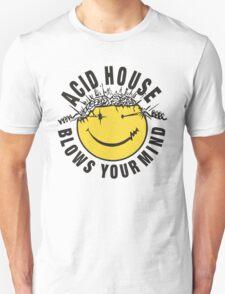 Acid House Blows Your Mind Unisex T-Shirt
