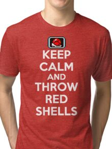 Keep Calm and Throw Red Shells Tri-blend T-Shirt