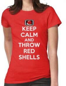 Keep Calm and Throw Red Shells Womens Fitted T-Shirt
