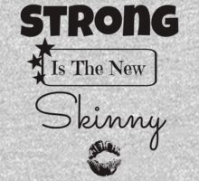 Strong Is The New Skinny One Piece - Short Sleeve