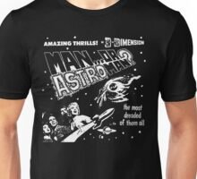 Man Or Astroman? - 3D Unisex T-Shirt