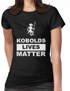 Kobolds Lives Matter - Kobold edition Womens Fitted T-Shirt