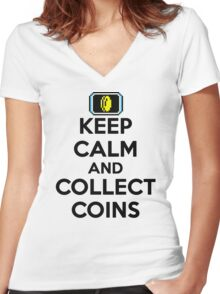 Keep Calm and Collect Coins Women's Fitted V-Neck T-Shirt