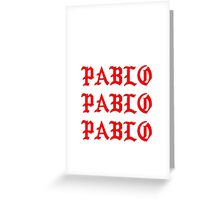 The Life Of Pablo Greeting Card