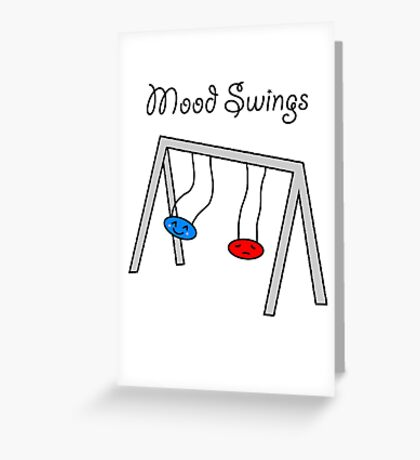 Funny Mood Swings Cartoon Greeting Card