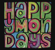 Happy Mondays by ZedEx