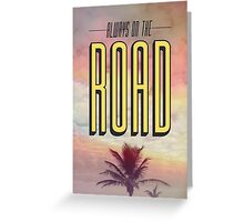 On The Road // Cards Greeting Card