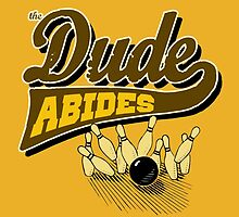 The Dude Abides by ZedEx