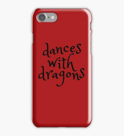 dances with dragons iPhone Case/Skin