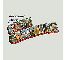 """""""Greetings from South Carolina"""" Photographic Print"""