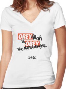 OBEY Allah & OBEY The Messenger... Women's Fitted V-Neck T-Shirt