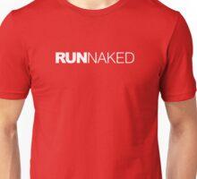 Run Naked Unisex T-Shirt