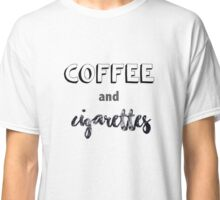 Coffee & cigarettes Classic T-Shirt