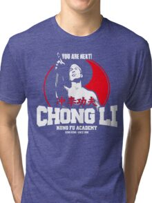 BOLO YEUNG BLOODSPORT CHONG LI KUNG FU ACADEMY YOU ARE NEXT Tri-blend T-Shirt